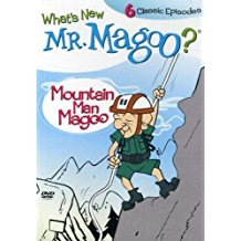 MR. MAGOO: MOUNTAIN MAN